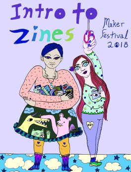 intro-to-zines-cover-for-makerfest-2018