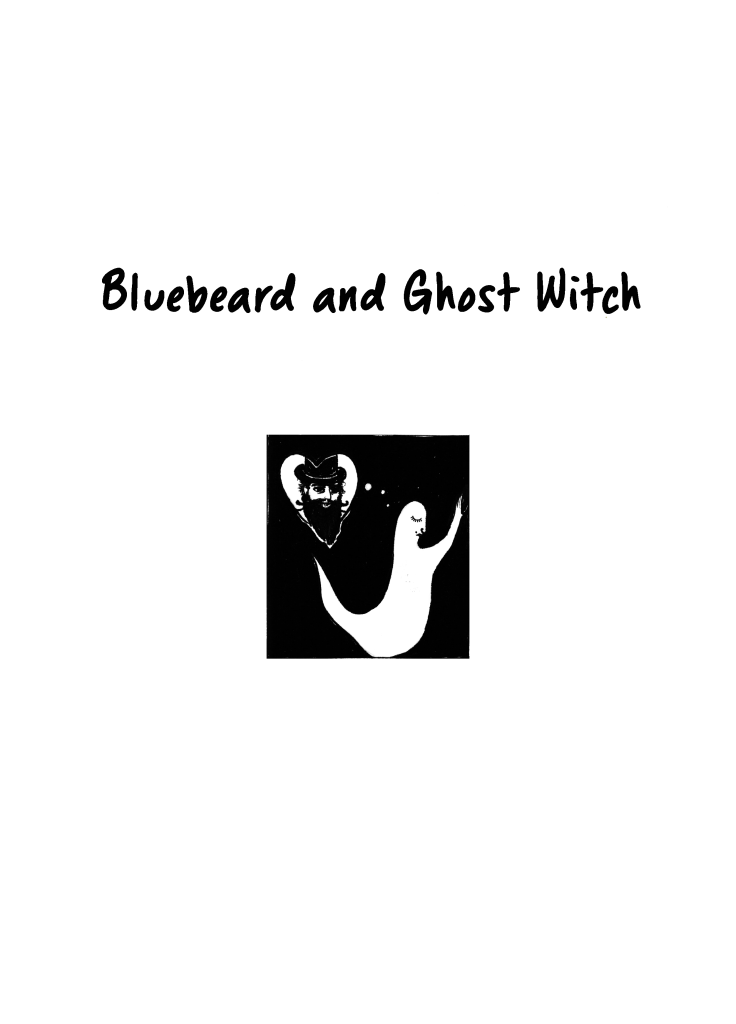 Bluebeard and Ghost Witch